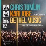 Live In Concert with Chris Tomlin, Kari Jobe, Bethel Music