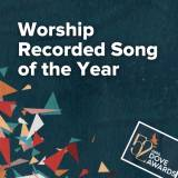 Worship Recorded Song Nominations (52nd Dove Awards)