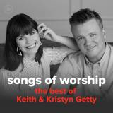 """Songs from """"The Best of Keith & Kristyn Getty"""""""