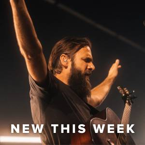 New Worship Music This Week