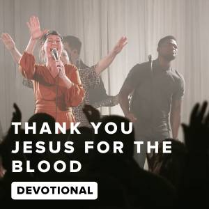 Thank You Jesus For The Blood Devotional