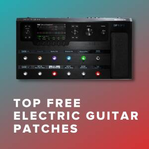 Free Electric Guitar Patches for Worship Songs