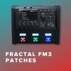 Fractal FM3 Patches for Top Christian Worship Songs