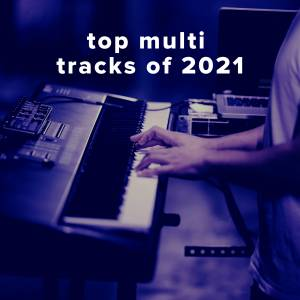 Top 100 MultiTracks of 2021