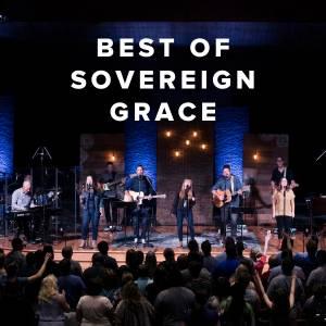 Best of Sovereign Grace