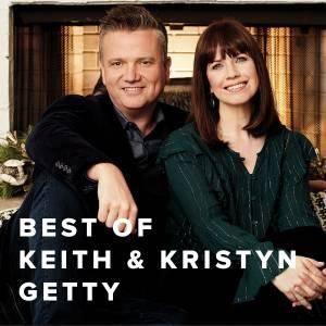 Best of Keith & Kristyn Getty