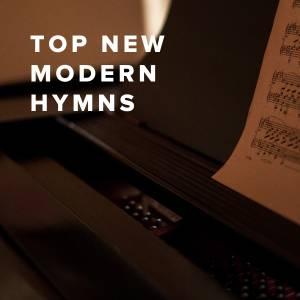 Top New Modern Hymns