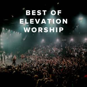 Best of Elevation Worship