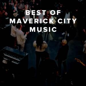 Best of Maverick City Music