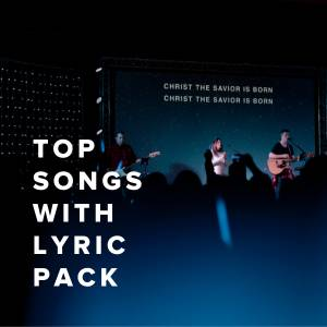 Top Songs with Lyric Pack