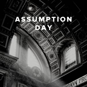 Worship Songs and Hymns for Assumption Day