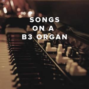 Best Worship Songs With B3 Organ
