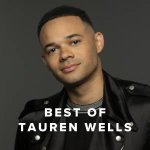 Best of Tauren Wells