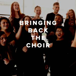 Top 50 Songs to Bring Back the Choir