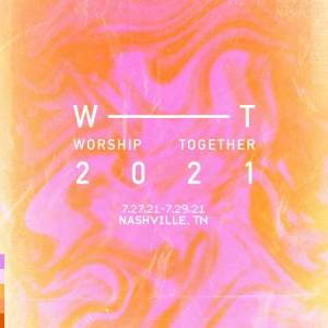 Worship Together Conference 2021