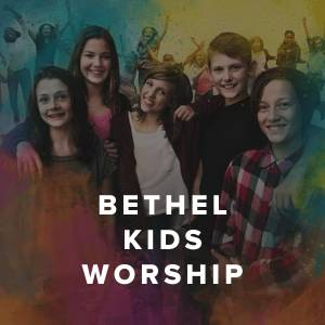 Best of Bethel Kids Worship