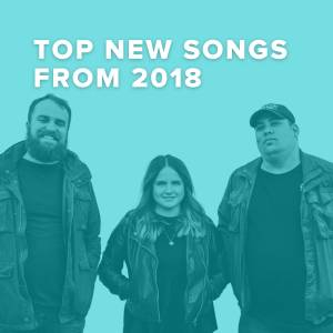 Top 100 New Worship Songs of 2018