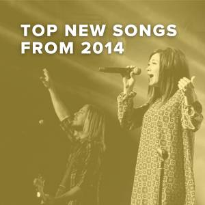 Top 100 New Worship Songs of 2014