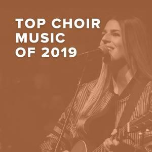 Top 100 Choir Music of 2019
