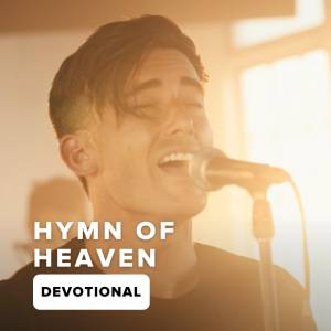 Hymn Of Heaven Devotional