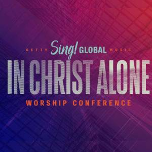 Songs from Sing! In Christ Alone: Getty Music Worship Conference 2021