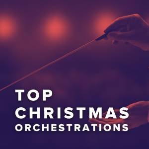 Top Christmas Orchestrations