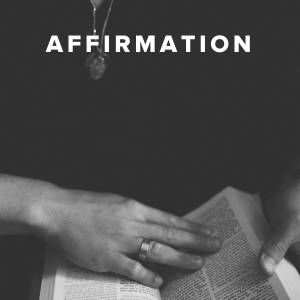 Worship Songs about Affirmation