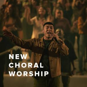 New Choral Worship Just Added