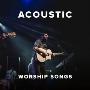 Sheet Music, chords, & multitracks for Acoustic Worship Songs