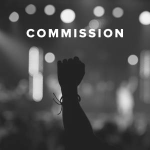 Worship Songs about Commission