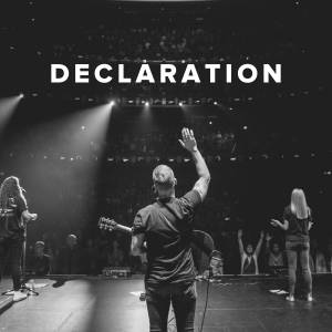 Worship Songs about Declaration