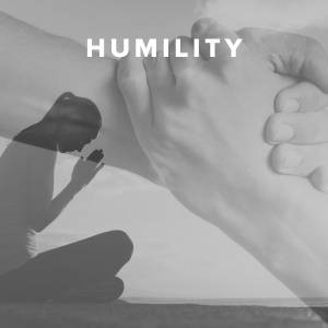 Worship Songs about Humility