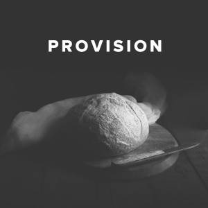 Worship Songs about Provision