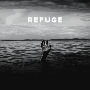 Worship Songs about Refuge