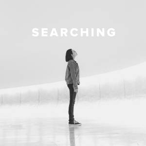 Christian Worship Songs & Hymns about Searching