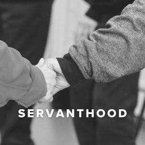 Worship Songs about Servanthood