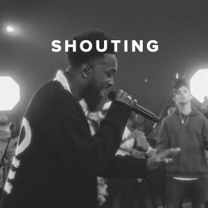 Christian Worship Songs about Shouting
