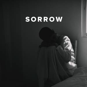 Christian Worship Songs & Hymns about Sorrow