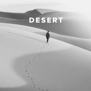 Christian Worship Songs & Hymns about the Desert