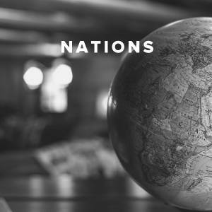 Worship Songs about the Nations