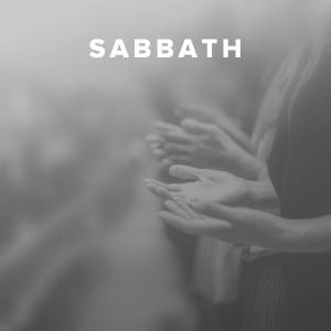 Worship Songs about the Sabbath