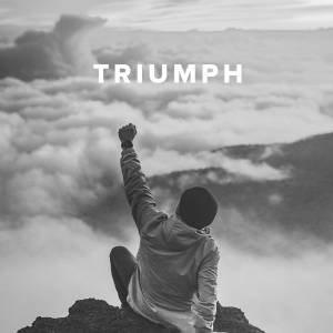 Worship Songs about Triumph