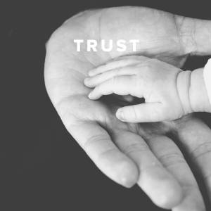 Christian Worship Songs about Trust