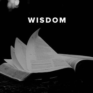 Worship Songs and Hymns  about Wisdom
