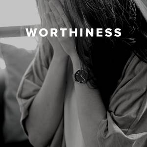 Worship Songs about Worthiness