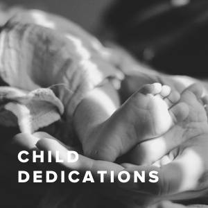 Worship Songs for Child Dedications