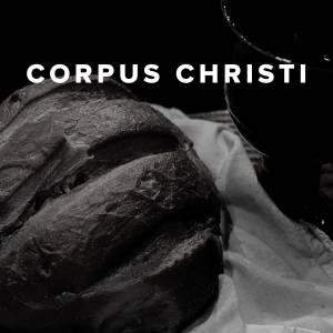 Worship Songs for Corpus Christi