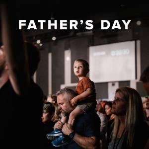 Sheet Music, chords, & multitracks for Worship Songs for Father's Day