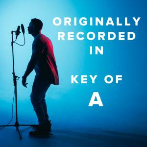 Worship Songs Originally Recorded in the Key of A
