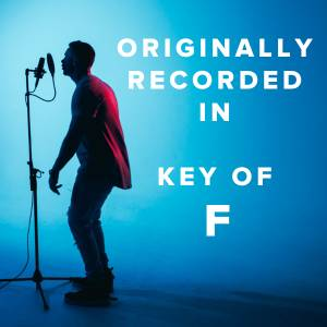Worship Songs Originally Recorded in the Key of F